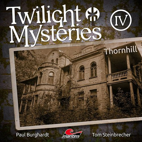 Die neuen Folgen - Folge 4: Thornhill von Twilight Mysteries