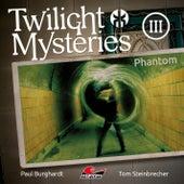 Die neuen Folgen - Folge 3: Phantom von Twilight Mysteries