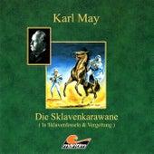 Die Sklavenkarawane I - In Sklavenfesseln von Karl May