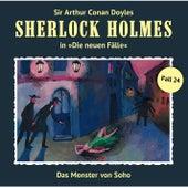 Die neuen Fälle - Fall 24: Das Monster von Soho von Sherlock Holmes