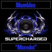 Microdot by Mumbles