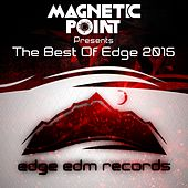 The Best of Edge 2015 (Compiled by Magnetic Point) - EP by Various Artists
