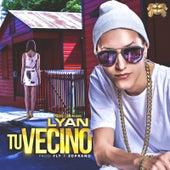 Tu Vecino by Lyan
