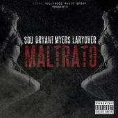 Maltrato (feat. Bryant Myers & Larry Over) by Sou El Flotador
