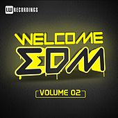 Welcome EDM, Vol. 2 - EP by Various Artists