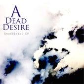 Unofficial EP von A Dead Desire