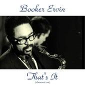 That's It (Remastered 2016) de Booker Ervin