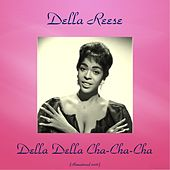 Della Della Cha-Cha-Cha (Remastered 2016) von Della Reese