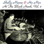 At the Black Hawk, Vol. 2 (Remastered 2016) by Shelly Manne