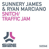 Snitch / Traffic Jam van Sunnery James & Ryan Marciano