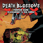 Horror Gore Headbanging to Rob Zombie de Death Blossoms