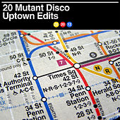 20 Mutant Disco Uptown Edits de Various Artists