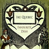 Favourite Dish by Ike Quebec