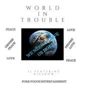 World in Trouble (feat. Bigshow) de Fj