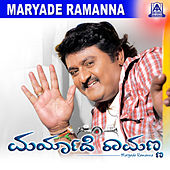 Maryade Ramanna (Original Motion Picture Soundtrack) by Various Artists