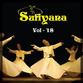 Sufiyana, Vol. 18 by Various Artists