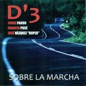 Sobre la Marcha by D3