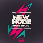 New Noise - Finest Electro by Various Artists