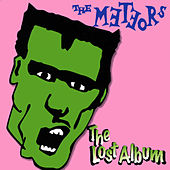 The Lost Album von The Meteors