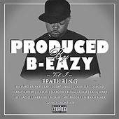 Produced by B-Eazy, Vol. 1 by Various Artists