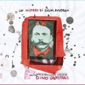 Un mistero di sogni avverati - Massimiliano Larocca canta Dino Campana von Massimiliano Larocca