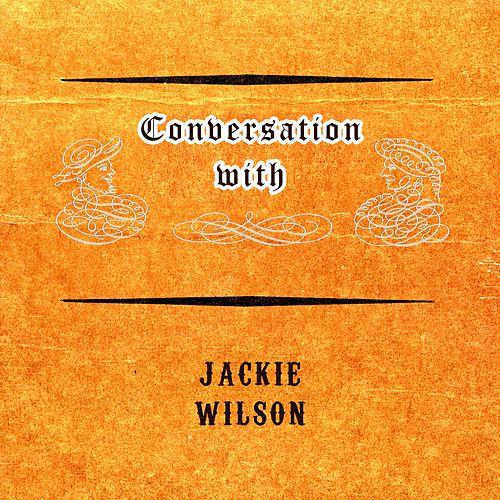 Conversation with de Jackie Wilson