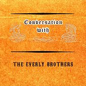 Conversation with von The Everly Brothers