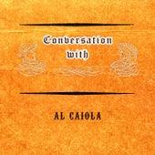 Conversation with by Al Caiola