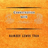 Conversation with by Ramsey Lewis