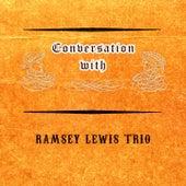 Conversation with von Ramsey Lewis