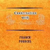 Conversation with von Franck Pourcel