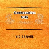 Conversation with von Vic Damone