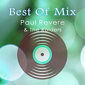 Best Of Mix by Paul Revere & the Raiders