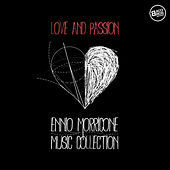 Love and Passion: Ennio Morricone Music Collection by Ennio Morricone