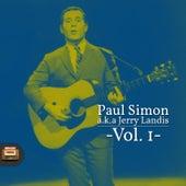 Paul Simon A.K.A. Jerry Landis, Vol. 1 de Paul Simon