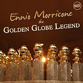 Ennio Morricone the Golden Globe Legend by Ennio Morricone