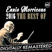 Ennio Morricone 2016 - The Best Of by Ennio Morricone