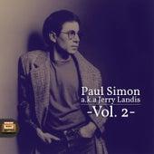 Paul Simon A.K.A. Jerry Landis, Vol. 2 de Paul Simon