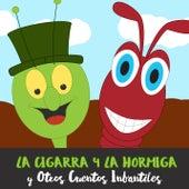 La Cigarra y la Hormiga y Otros Cuentos Infantiles de Cuentacuentos