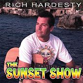 The Sunset Show de Rich Hardesty