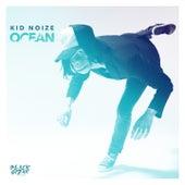Ocean (Remixes) de Kid Noize