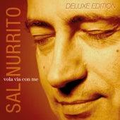 Vola via con me (Deluxe Edition) by Sal Nurrito
