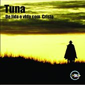 De Lida e Vida Com Cristo von Tuna