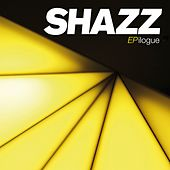 Epilogue by Shazz