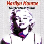 Happy Birthday Mr. President von Marilyn Monroe