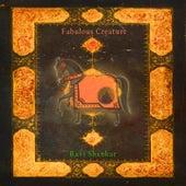 Fabulous Creature von Ravi Shankar