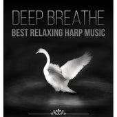 Deep Breathe: Best Relaxing Harp Music to Peace of Mind de Wladimir Holek