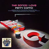 The Songs I Love by Perry Como