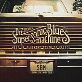 West Of Flushing, South Of Frisco de Supersonic Blues Machine