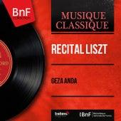 Récital Liszt (Mono Version) by Géza Anda